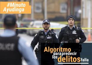 Algoritmo para predecir los delitos falla