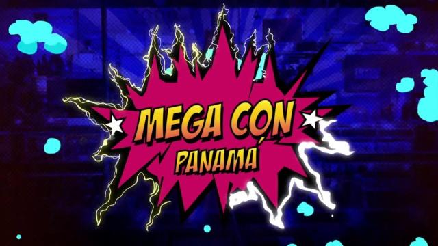 MegaCon Panamá 2018