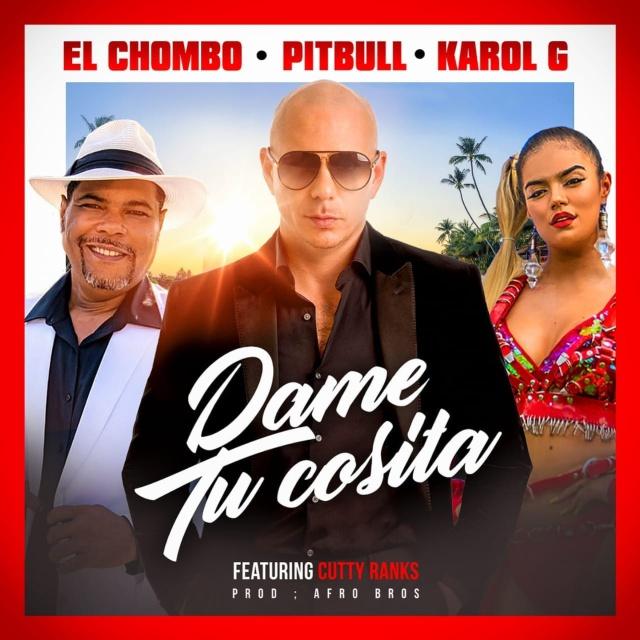 """El Chombo se une a Pitbull y a Karol G en la nueva versión de """"Dame tu cosita"""""""