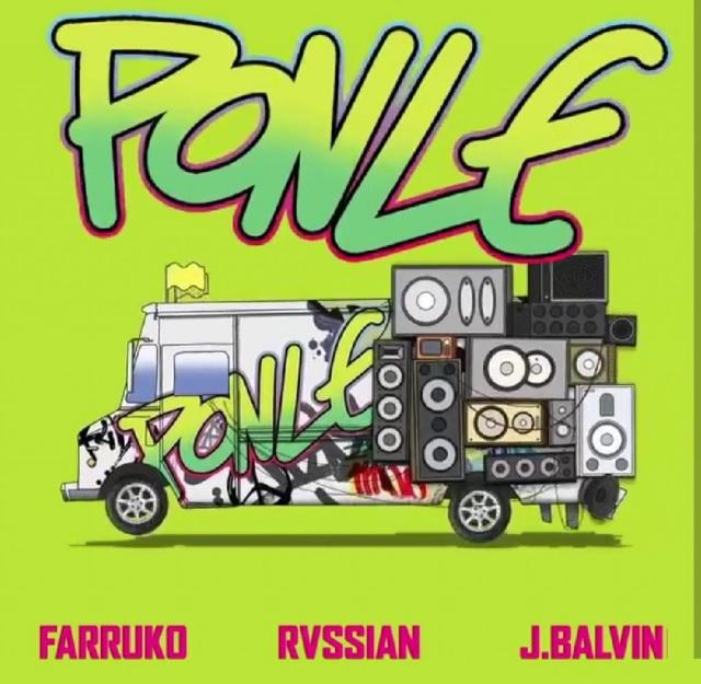 Rvssian, Farruko, J Balvin - Ponle