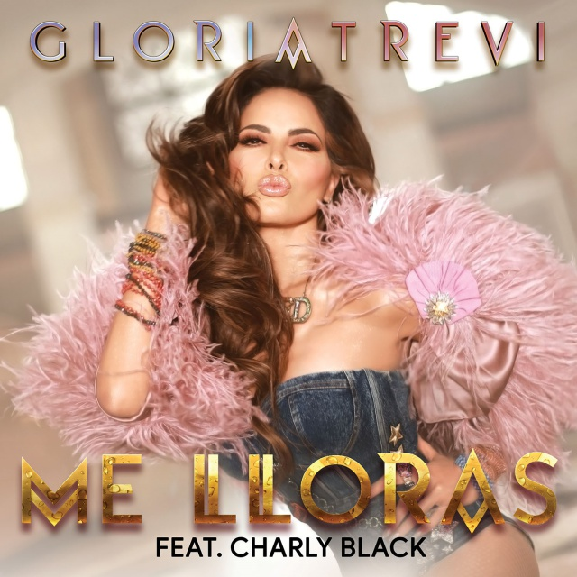 """Me Lloras"" de Gloria Trevi feat Charly Black"