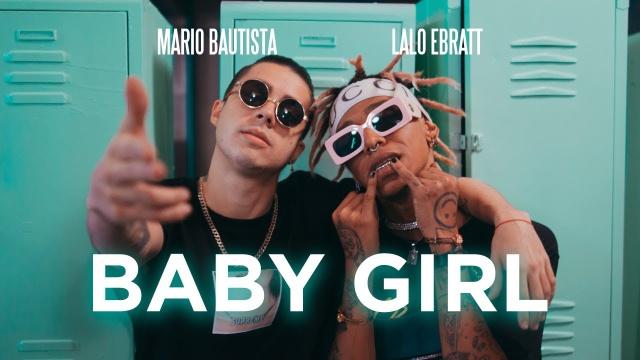 """""""Baby Girl"""" lo nuevo de Mario Bautista junto a Lalo Ebratt"""