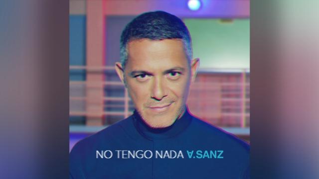 """Alejandro Sanz estrena """"No Tengo Nada"""""""