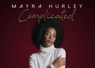 """Mayra Hurley lanza """"Complicated"""""""