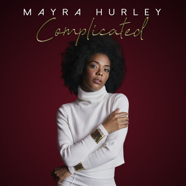 "Mayra Hurley lanza ""Complicated"""