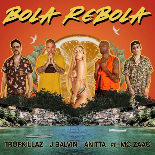 """Bola Rebola"" de J Balvin , Anitta, Tropkillaz, MC Zaaz"