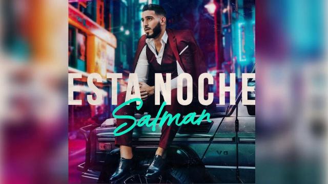 """Salman lanza """"Esta Noche"""" para """"romper estereotipos"""""""