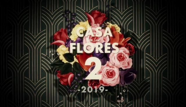 ¡Ya viene La Casa de las Flores!