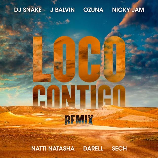 Loco Contigo (Remix) de Snake