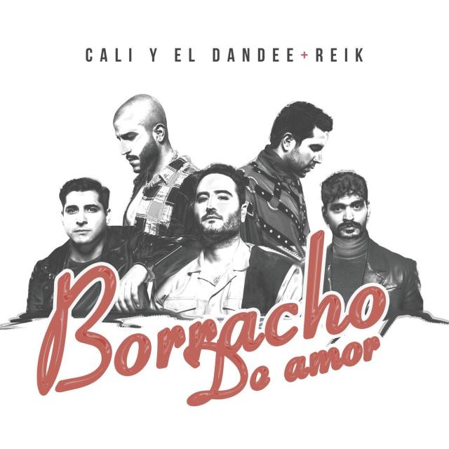 """Cali y el Dandee y Reik en """"Borracho de Amor"""""""