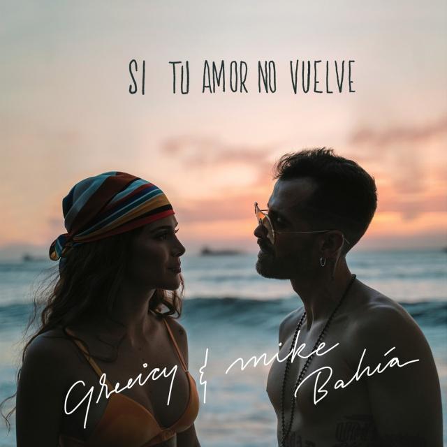 """""""Si tu amor no Vuelve"""" de Greeicy y Mike Bahía"""