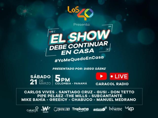 LOS40 presenta: El Show debe continuar en casa