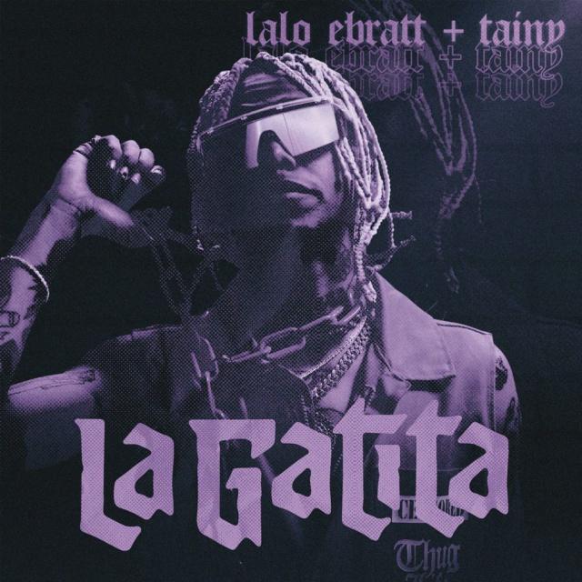 Lalo Ebratt, lanza 'La Gatita' junto a Tainy