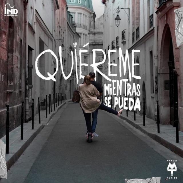 """""""Quiéreme Mientras Se Pueda"""" de Manuel Turizo"""